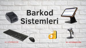 BARKOD SİSTEMLERİ
